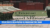 Read Chinese Strategy and Military Power in 2014: Chinese, Japanese, Korean, Taiwanese and US