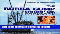 Download The Bubba Gump Shrimp Co. Cookbook: Recipes and Reflections from FORREST GUMP  PDF Online