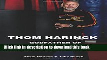 Read Thom Harinck: Godfather of Muay Thai Kickboxing in the West PDF Online