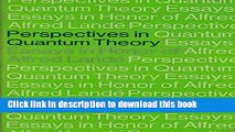 Read Perspectives in Quantum Theory: Essays in Honor of Alfred Landé  Ebook Free