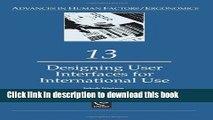 Read Designing User Interfaces for International Use (Advances in Human Factors/Ergonomics)