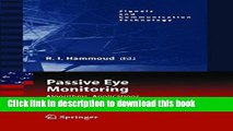 Read Passive Eye Monitoring: Algorithms, Applications and Experiments (Signals and Communication