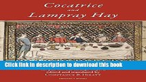 Read Cocatrice and Lampray Hay: Late Fiftenth-Century Recipes from Corpus Christi College Oxford