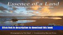 Download Essence of a Land: South Africa and Its World Heritage Sites  EBook