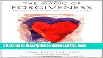 Read The Magic of Forgiveness: Emotional Freedom and Transformation at Midlife, A Book for Women