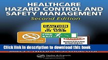 Download Healthcare Hazard Control and Safety Management, Second Edition  EBook