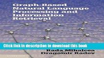 Download Graph-based Natural Language Processing and Information Retrieval  Ebook Free