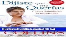 Download Dijiste Que Me Querias: Como Sobrellevar lo Impensable (Spanish Edition)  Ebook Online