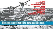 Read The Initial Period of War on the Eastern Front, 22 June - August 1941: Proceedings Fo the