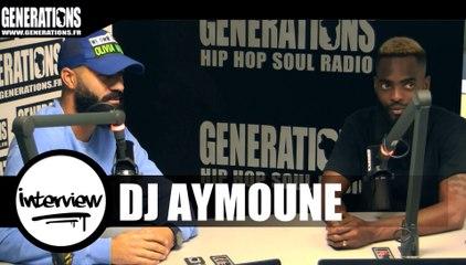 DJ Aymoune - Interview (Live des studios de Generations)