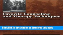 [PDF] Favorite Counseling And Therapy Techniques: 51 Therapists Share Their Most Creative