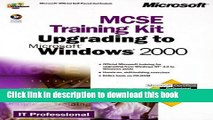 Read MCSE Training Kit Upgrading to Microsoft Windows 2000: MCSE Training for Exam 70-222 (IT