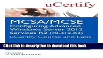 Read MCSA/MCSE Configuring Advanced Windows Server 2012 R2 Services (70-412-R2) Ucertify Course