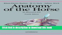 Read Book Anatomy of the Horse: An Illustrated Text E-Book Free