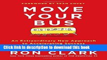 Read Move Your Bus: An Extraordinary New Approach to Accelerating Success in Work and Life E-Book