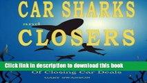 Download Car Sharks and Closers  A Master Closer s Secrets to Closing Car Deals Free Books