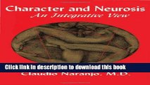 Read Book Character and Neurosis: An Integrative View ebook textbooks
