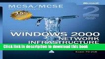 Read Microsoft Windows 2000 Core Requirements, Exam 70-216: Microsoft Windows 2000 Network