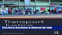 Read Transport Justice: Designing fair transportation systems Ebook Free