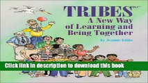 Read Book Tribes, A New Way of Learning and Being Together ebook textbooks