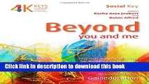 Read Beyond You and Me: Inspirations and Wisdom for Building Community (4 Keys to Sustainable