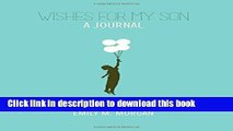 Read Wishes for My Son: A Journal (Wishes Journal Series) Ebook PDF
