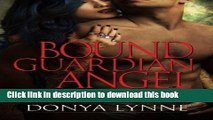 [Download] Bound Guardian Angel (All the King s Men) (Volume 7) Free Books