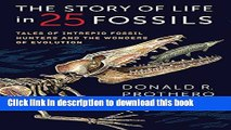Read Books The Story of Life in 25 Fossils: Tales of Intrepid Fossil Hunters and the Wonders of