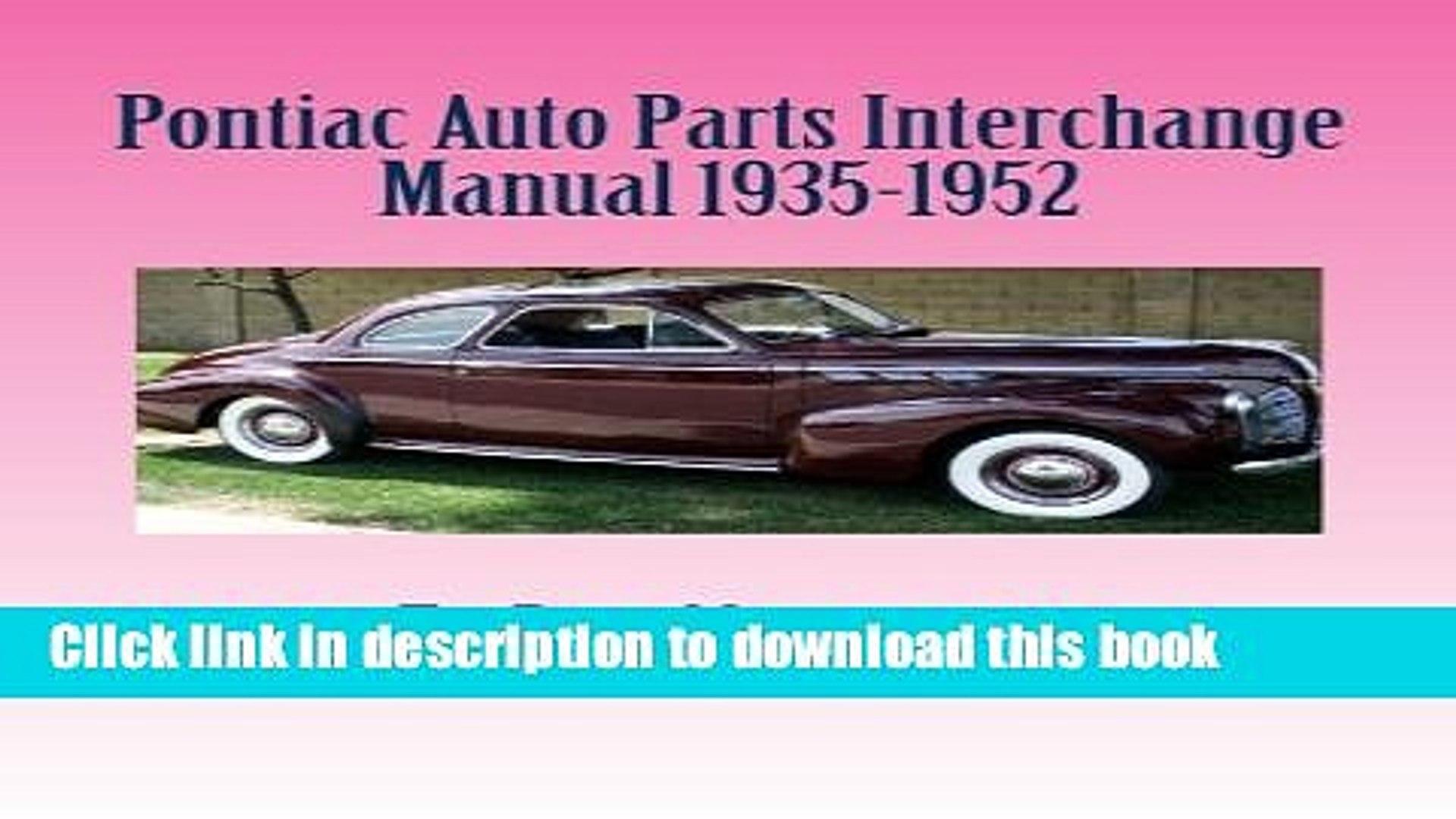Auto Parts Interchange >> Pdf Pontiac Auto Parts Interchange Manual 1935 1952 Read Full Ebook