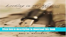 Download Looking in the Shadows: The Life of Alice Austen  Ebook Free