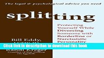 Read Splitting: Protecting Yourself While Divorcing Someone with Borderline or Narcissistic