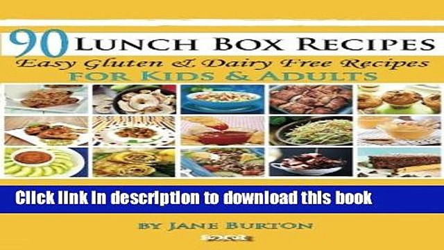 Download 90 Lunch Box Recipes: Healthy Lunchbox Recipes for Kids. A Common Sense Guide   Gluten