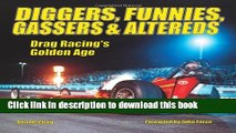 [PDF] Diggers, Funnies, Gassers   Altereds: Drag Racing s Golden Age Download Full Ebook