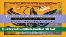 Read The Four Agreements Companion Book: Using the Four Agreements to Master the Dream of Your