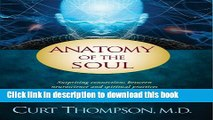 Read Anatomy of the Soul: Surprising Connections between Neuroscience and Spiritual Practices That