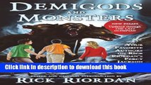 Read Demigods and Monsters: Your Favorite Authors on Rick Riordan s Percy Jackson and the
