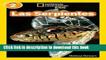 Download National Geographic Readers: Las Serpientes (Snakes) (Spanish Edition)  Ebook Free