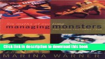 Read Managing Monsters: Six Myths of Our Time - The 1994 Reith Lectures Ebook Online