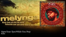 Kuku - Open Your Eyes While You Pray - feat. Cyril Atef
