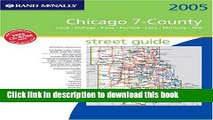 [PDF] Rand McNally 2005 Chicago 7-County Street Guide: Cook, Dupage, Kane, Kendall, Lake, McHenry,