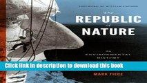 [PDF] The Republic of Nature: An Environmental History of the United States [Read] Full Ebook
