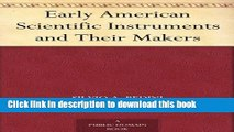 Download Books Early American Scientific Instruments and Their Makers PDF Online