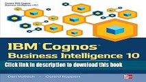 Read IBM Cognos Business Intelligence 10: The Official Guide  Ebook Free
