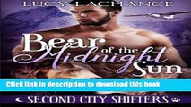 Download Bear of the Midnight Sun (Second City Shifters) (Volume 1)  Read Online