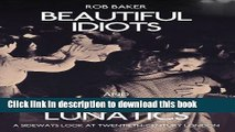 Download Beautiful Idiots and Brilliant Lunatics: A Sideways Look at Twentieth-Century London  PDF