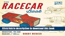 [PDF] The Racecar Book: Build and Race Mousetrap Cars, Dragsters, Tri-Can Haulers   More (Science