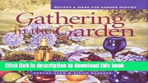 PDF Gathering in the Garden: Recipes and Ideas for Garden Parties (Capital Lifestyles)  Read Online