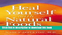 Read Heal Yourself With Natural Foods Ebook Free
