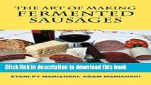 Download The Art of Making Fermented Sausages  EBook