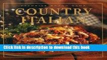 Download Favorite Brand Name: Country Italian (Favorite Brand Name Recipes)  EBook